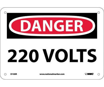 Danger 220 Volts 7X10 Rigid Plastic
