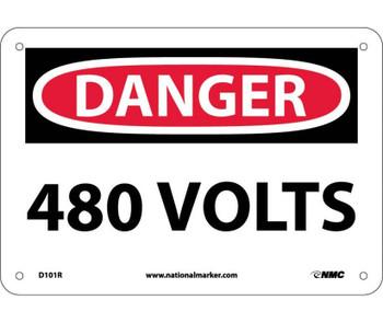 Danger 480 Volts 7X10 Rigid Plastic