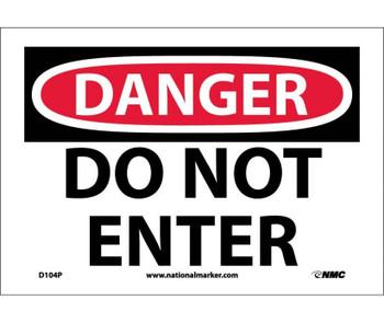 Danger Do Not Enter 7X10 Ps Vinyl