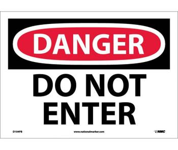 Danger Do Not Enter 10X14 Ps Vinyl
