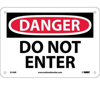 Danger Do Not Enter 7X10 Rigid Plastic