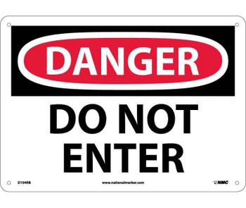 Danger Do Not Enter 10X14 Rigid Plastic