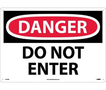 Danger Do Not Enter 14X20 Rigid Plastic