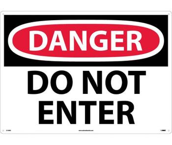 Danger Do Not Enter 20X28 Rigid Plastic