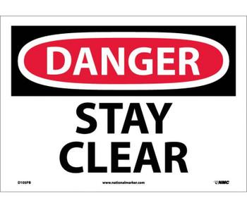 Danger Stay Clear 10X14 Ps Vinyl