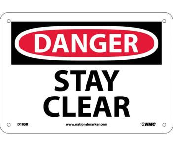 Danger Stay Clear 7X10 Rigid Plastic