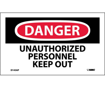 Danger Unauthorized Personnel Keep Out 3X5 Ps Vinyl 5/Pk