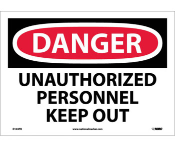 Danger Unauthorized Personnel Keep Out 10X14 Ps Vinyl