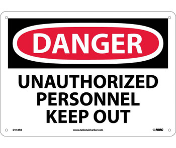 Danger Unauthorized Personnel Keep Out 10X14 Rigid Plastic