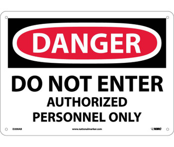 Danger Do Not Enter Authorized Personnel Only 10X14 .040 Alum
