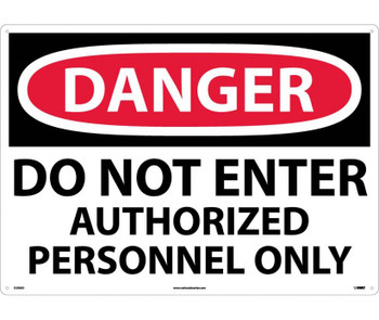 Danger Do Not Enter Authorized Personnel Only 20X28 .040 Alum