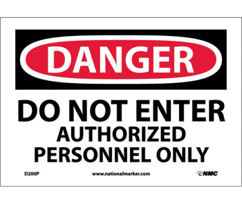 Danger Do Not Enter Authorized Personnel Only 7X10 Ps Vinyl