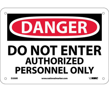 Danger Do Not Enter Authorized Personnel Only 7X10 Rigid Plastic