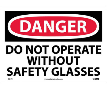 Danger Do Not Operate Without Safety Glasses 10X14 Ps Vinyl
