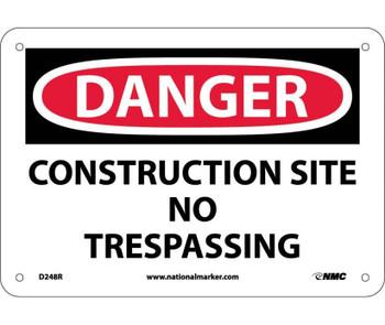 Danger Construction Site No Trespassing 7X10 Rigid Plastic