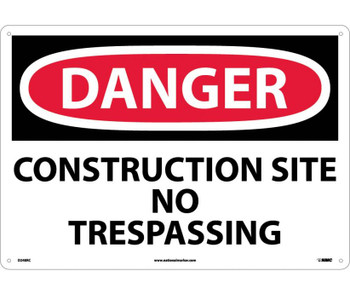 Danger Construction Site No Trespassing 14X20 Rigid Plastic