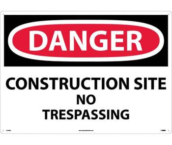 Danger Construction Site No Trespassing 20X28 Rigid Plastic