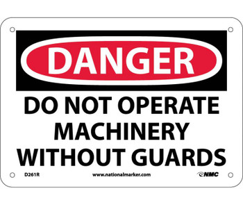 Danger Do Not Operate Machinery Without Guard 7X10 Rigid Plastic
