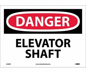 Danger Elevator Shaft 10X14 Ps Vinyl