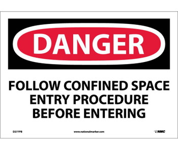 Danger Follow Confined Space Entry Procedure Before. . . 10X14 Ps Vinyl