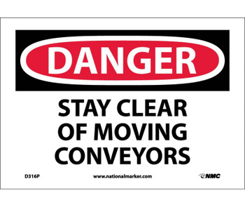 Danger Stay Clear Of Moving Conveyors 7X10 Ps Vinyl