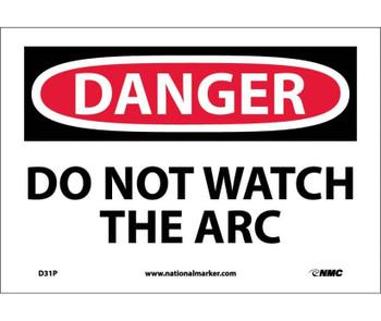 Danger Do Not Watch The Arc 7X10 Ps Vinyl