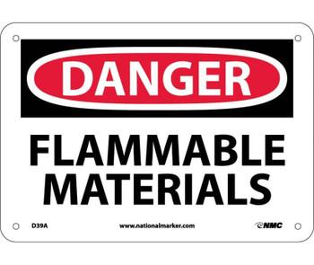 Danger Flammable Materials 7X10 .040 Alum