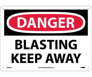 Danger Blasting Keep Away 10X14 .040 Alum