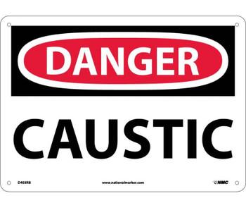 Danger Caustic 10X14 Rigid Plastic