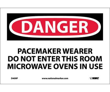 Danger Pacemaker Wearer Do Not Enter This Room 7X10 Ps Vinyl
