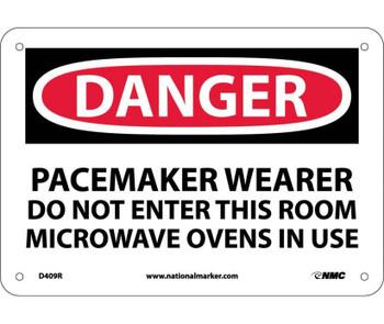 Danger Pacemaker Wearer Do Not Enter This Room 7X10 Rigid Plastic
