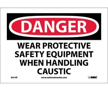 Danger Wear Protective Safety Equipment When. . . 7X10 Ps Vinyl