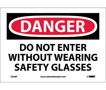 Danger Do Not Enter Without Wearing Safety. . . 7X10 Ps Vinyl