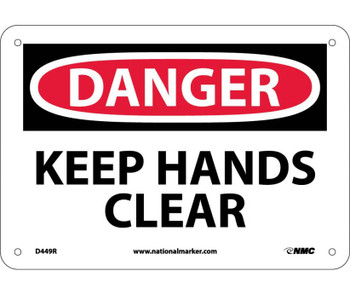 Danger Keep Hands Clear 7X10 Rigid Plastic
