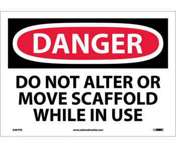Danger Do Not Alter Or Move Scaffold While In Use 10X14 Ps Vinyl