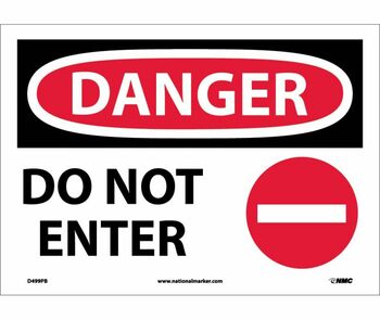 Danger Do Not Enter Graphic 10X14 Ps Vinyl