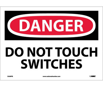 Danger Do Not Touch Switches 10X14 Ps Vinyl