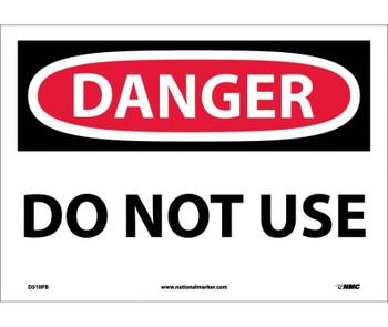 Danger Do Not Use 10X14 Ps Vinyl