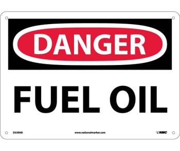 Danger Fuel Oil 10X14 .040 Alum