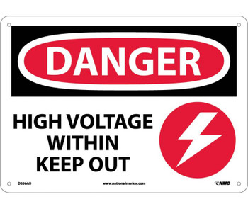 Danger High Voltage Within Keep Out Graphic 10X14 .040 Alum