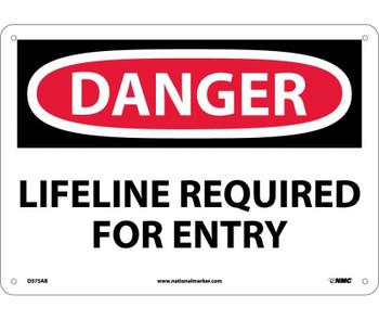 Danger Lifeline Required For Entry 10X14 .040 Alum