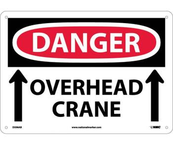 Danger Overhead Crane Up Arrows 10X14 .040 Alum