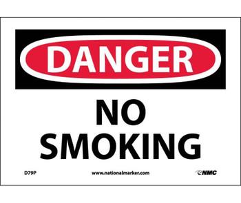 Danger No Smoking 7X10 Ps Vinyl