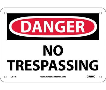 Danger No Trespassing 7X10 Rigid Plastic