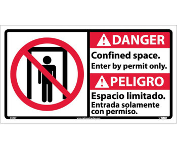 Danger Confined Space Enter By Permit Only(Bilingual W/Graphic) 10X18 Ps Vinyl