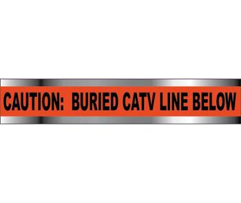 "Detectable Underground Tape Caution Catv Line Below  2""X1000'"