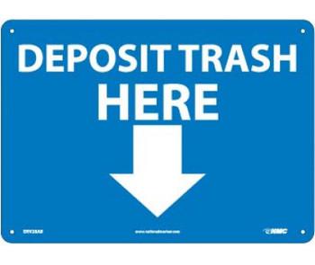 Deposit Trash Here (Graphic) 10X14 .040 Alum