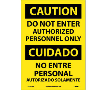 Caution Do Not Enter Authorized Personnel Only Bilingual 14X10 Ps Vinyl
