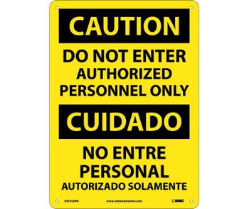 Caution Do Not Enter Authorized Personnel Only Bilingual 14X10 Rigid Plastic