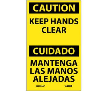 Caution Keep Hands Clear Bilingual 5X3 Ps Vinyl 5/Pk